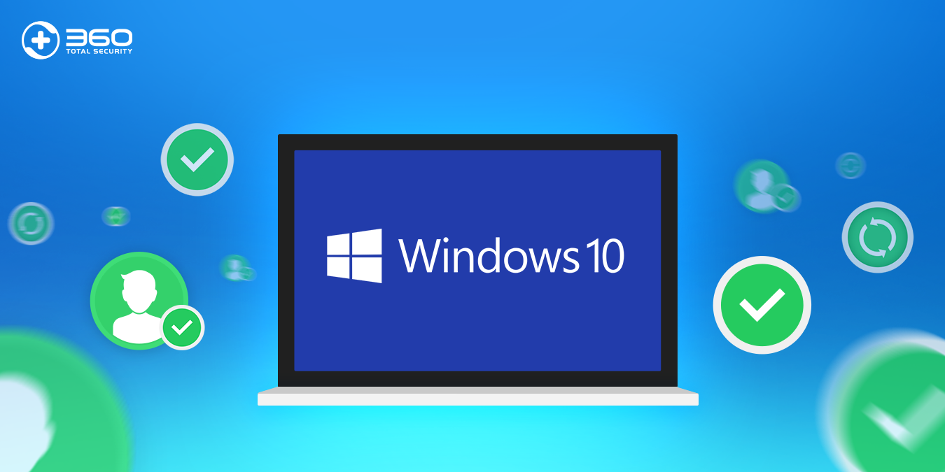 360 Total Security ready for Windows 10