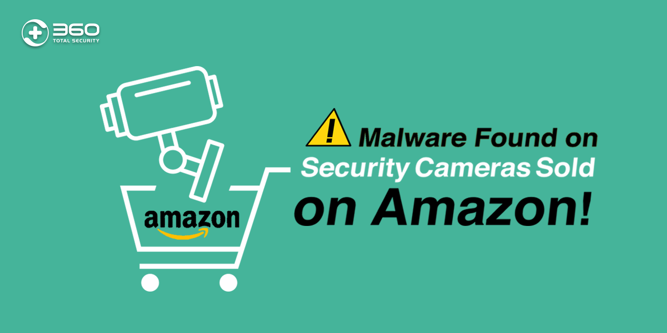 Malware Found on Security Cameras Sold on Amazon