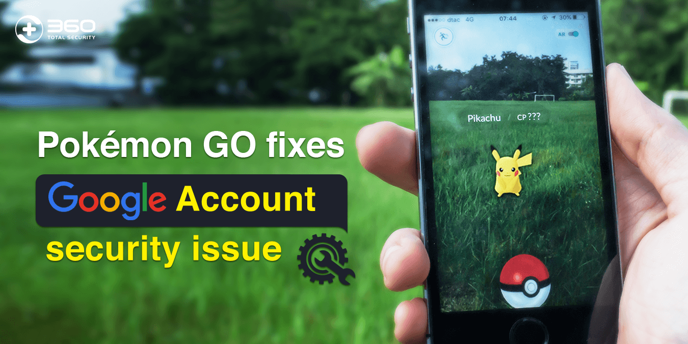 Pokémon GO fixes Google Account security issue