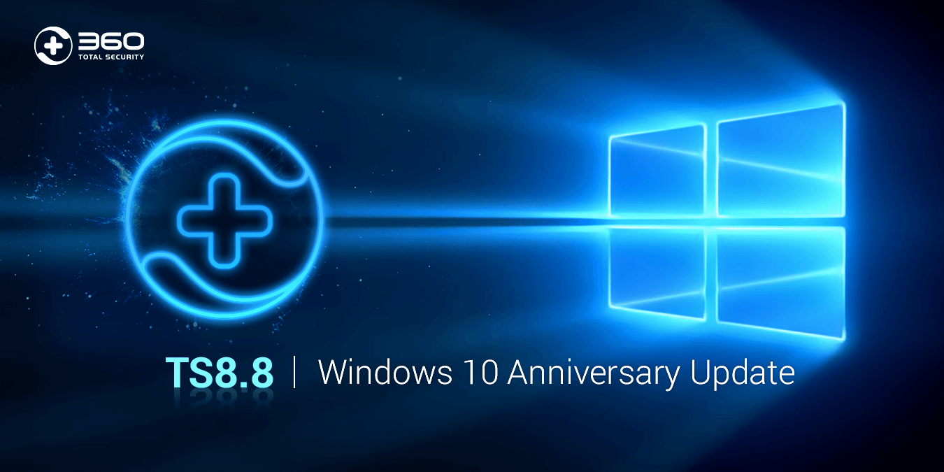 360 Total Security V8.6 is available and fully compatible with Windows 10 Upgrade