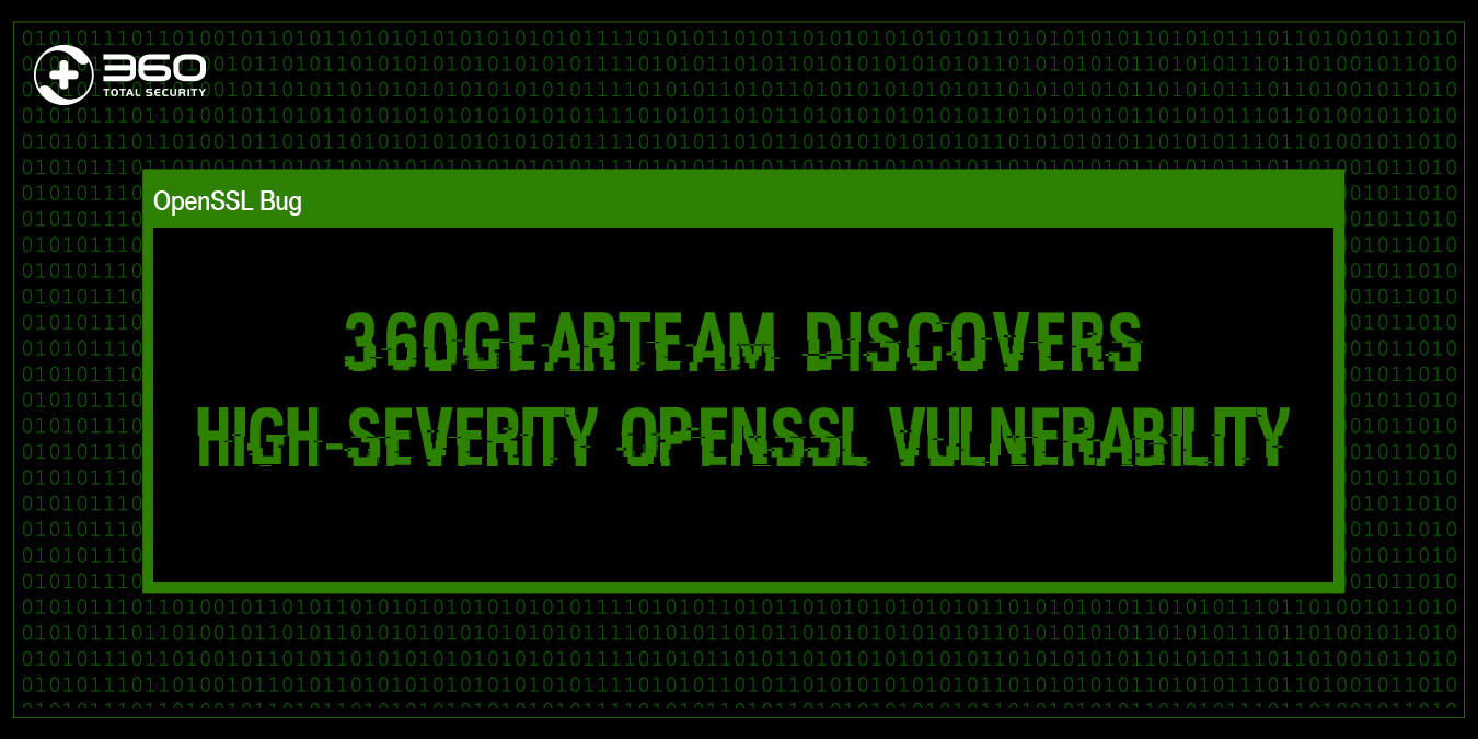 High-severity OpenSSL vulnerabilities discovered by 360GearTeam